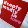 Deeply Madly